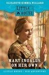 Mary Ingalls On Her Own - Hardcover